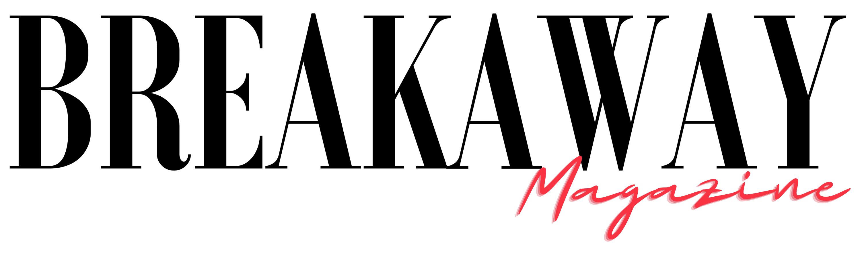 Breakaway Magazine